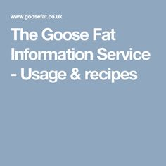The Goose Fat Inform