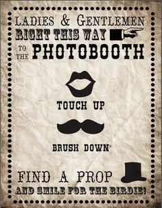 Photobooth Sign Printable - Download our  vintage, retro and fun, fun, fun Photobooth Sign to guide your wedding guests in the direction of your photobooth!   #photo #booth #sign #vintage