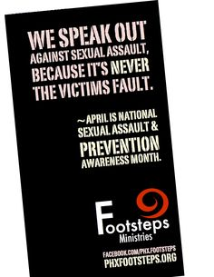 Don't blame the victim banner ~ April Is Sexual Assault & Prevention Awareness Month