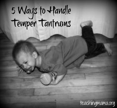 5 Ways to Handle Temper Tantrums in Toddlers