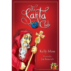 The Santa Club (Hardcover)  http://www.1-in-30.com/crt.php?p=0982134010  0982134010