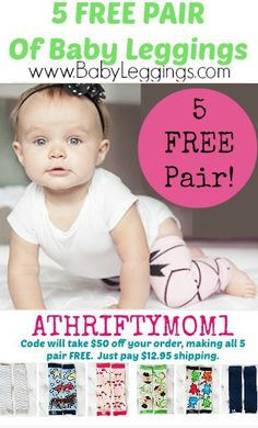 FREE Baby Leggings at BabyLeggings.com with coupon code ATHRIFTYMOM1, just pay shipping.  WOW such a great deal, gift idea girls