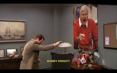 BOBBY KNIGHT!