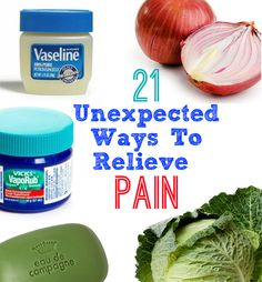 21 Unexpected Ways To Relieve Pain