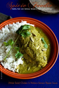 (Mole Style) Chicken In Poblano-Serrano Pepper Sauce + 95 Mexican Independence Day Fiesta Recipes