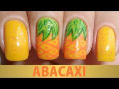 Unhas Decoradas - Abacaxi - YouTube