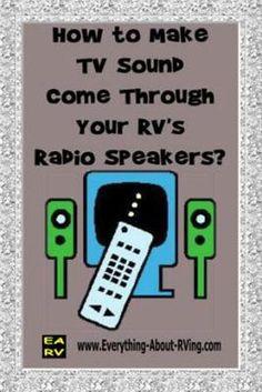 How Do I Make My RV's TV Sound Come Through My RV's Radio Speakers?