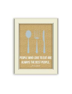 Julia Child Quote. Fork, Spoon, Knife Kitchen Art- Burlap pattern, blue pattern art via Etsy