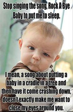 Lol old school lullaby funny. MOM humor