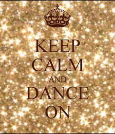 KEEP CALM AND DANCE ON - KEEP CALM AND CARRY ON Image Generator - brought to you by the Ministry of Information