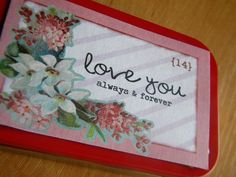 "valentine printable ""love you always and forever"" for altoids can"