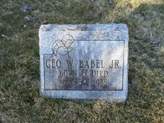 Tombstone Tuesday: Geo. W Babel Jr. #genealogy #familyhistory