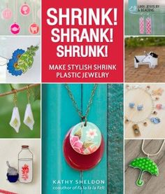 books, plastic jewelri, craft, stylish shrink, shrink plastic, shrink art, shrank, shrinki dink, shrunk