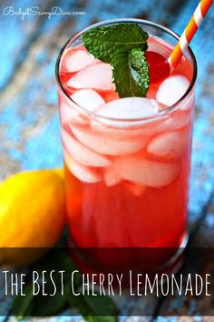 BEST Lemonade EVER! PURE PERFECTION Done in Under 5 Minutes  - Perfect Treat For Everyone - Must Pin and Make. #cherry #lemonade #drink #easy #recipe #budgetsavvydiva via budgetsavvydiva.comThe BEST Cherry Lemonade Recipe