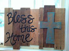 Pallet Art - Cross- Bless this Home. $45.00, via Etsy.