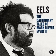 Eels: The Cautionary