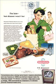 TV dinners, and the TV tables for eating them on ... they really weren't very tasty, but for some silly reason, they were still fun!