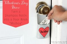 """Valentine's Day Ideas: Turn a Shampoo Bottle into a Door Knob """"Mailbox"""" #recycle #upcycle"""