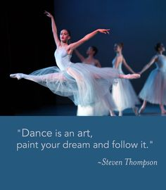 """Dance is an art, paint your dream and follow it."" Steven Thompson. Photo by Paolo Galli. #dance #art #dream #ballet #quote"