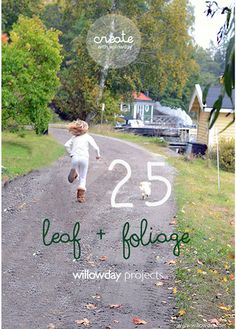 25 Leaf and Foliage Projects from willowday   willowday
