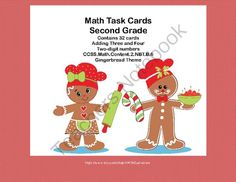 Math Task Cards 2nd Grade Adding 3 and 4 Two-digit Numbers Gingerbread Theme from Mrs. Mc's Shop on TeachersNotebook.com -  (12 pages)  - This is a great way to offer your class practice and review in an important second grade math skill. Addresses CCSS.Math.Content.2.NBT.B.6