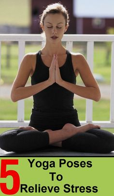 Yoga Poses to Relieve Stress