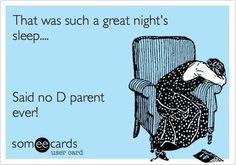 a D parent's life