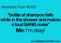 Haha all the time.