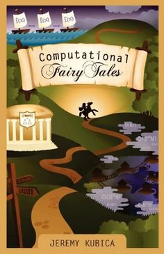 For Cadettes who want to learn more about computer programming (maybe to re-make digital media as they're doing the MEdia program? Or as part of a Make Your Own badge? Check out a new book, called Computational Fairy Tales, which introduces dozens of aspects of computational design in a fun format (and the main character is a girl!) comput fairi, fairies, comput scienc, fairy tales, book, cadette girl scout badges, computer code, computer science, fairi tale