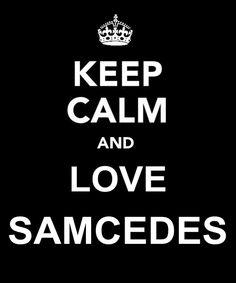Love Samcedes!