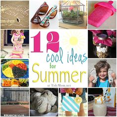 12 Cool Ideas for Summer - bucket lists, crafts, diy, recipes and more at TidyMom.net