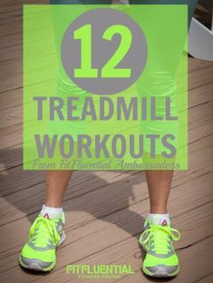 12 #workouts for the #treadmill - roundup - #FitFluential