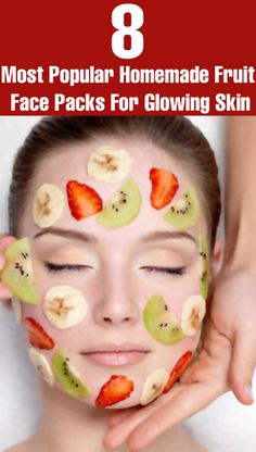 8 Most Popular Homemade Fruit Face Packs For Glowing Skin