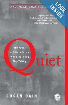 Quiet: The Power of Introverts in a World That Can't Stop Talking: Susan Cain: 9780307352156: Amazon.com: Books