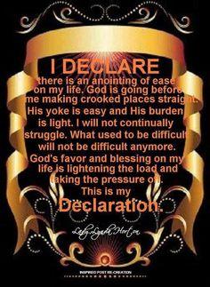 I DECLARE & DECREE...