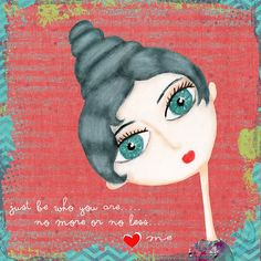 Art Journaling Pages - Just Be Who you are.... - Scrap Art Studio Gallery