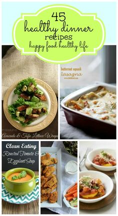 45 Healthy Dinner Recipes from Happy Food Healthy Life- want to try the buffalo chickin quinoa salad