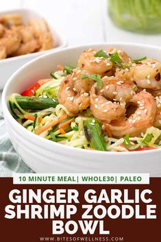Ginger garlic shrimp zoodle bowl is a quick and easy healthy dinner recipe ready in about 10 minutes! This Asian inspired dish is low carb, gluten free, dairy free, paleo, Whole30 and keto friendly and is perfect for weeknight dinners or meal prep!  | bitesofwellness.com #shrimp #zoodles #paleo #lowcarb #glutenfree via @bitesofwellness