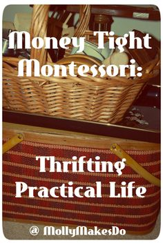 Money Tight Montessori: Thrifting Practical Life