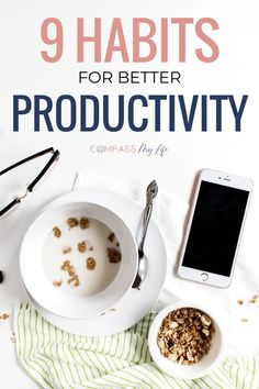 Have you ever considered that being productive could be all about habits? In this post, I'm discussing the 9 productivity tips for changing your mindset and actions to get more done. #productivity #compassmylife