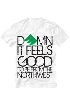 Company based out of Ellensburg, WA. So true. It does feel good to be from the northwest!