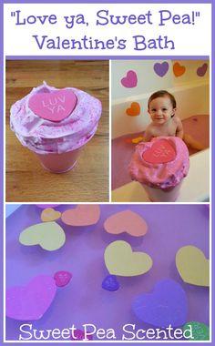 """Play Create Explore: """"Love ya, Sweet Pea!"""" Valentine's Day Bath"""