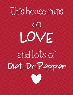 love and diet dr pepper