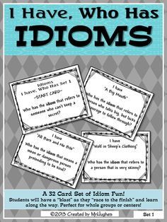 This set can be used as an introduction to idioms- allowing you to stop and discuss what idioms mean OR it makes a perfect review for the end-of-unit assessment of students understanding. Included in this set are 32 cards and 6 blank cards (to make your own) in THREE sizes ($)