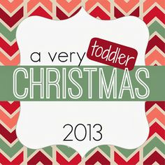 Toddler Approved!: A Very Toddler Christmas {22 Days of Activities}. Subscribe to the newsletter and get an activity each day of December to do with your toddler!