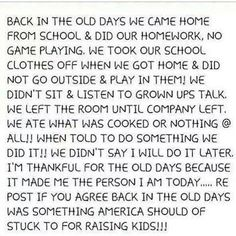 I miss those days. Life seemed easier.