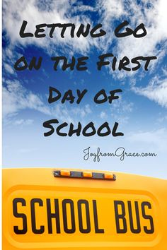 Joy from Grace: letting go on the first day of school.