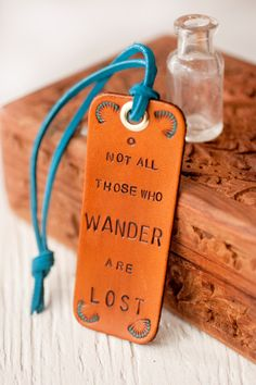 Not All Those Who Wander are Lost  JRR Tolkien quote by MesaDreams, $12.00
