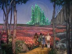 """There's Emerald City! Oh, we're almost there at last! At last!  It's beautiful, isn't it? Just like I knew it would be. He really must be a wonderful Wizard to live in a city like that!"""