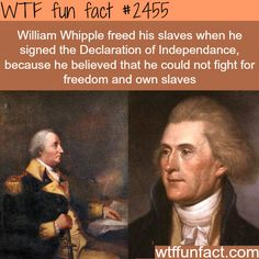 William Whipple and Declaration of Independence -  WTF fun facts